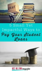 Impactful ways to pay Student Loan