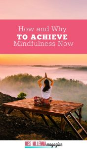How to achieve Mindfulness