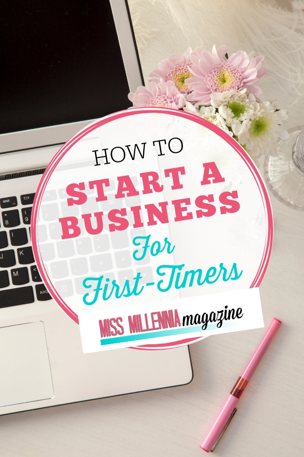How to Start a Business for First-Timers