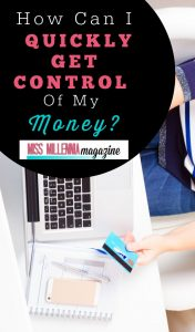 Get Control of Money Quickly