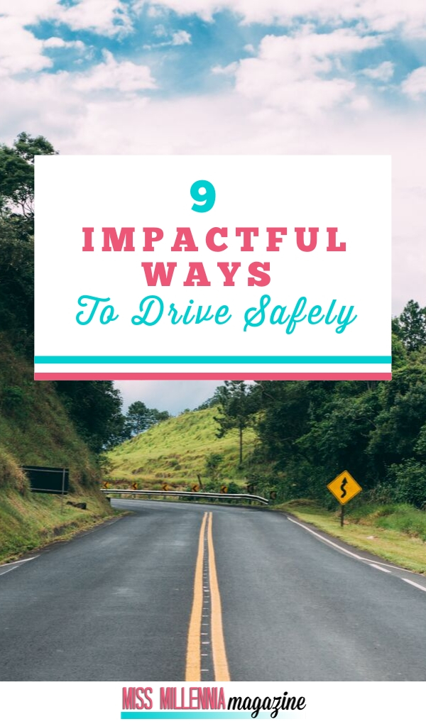 9 Ways to Drive Safely