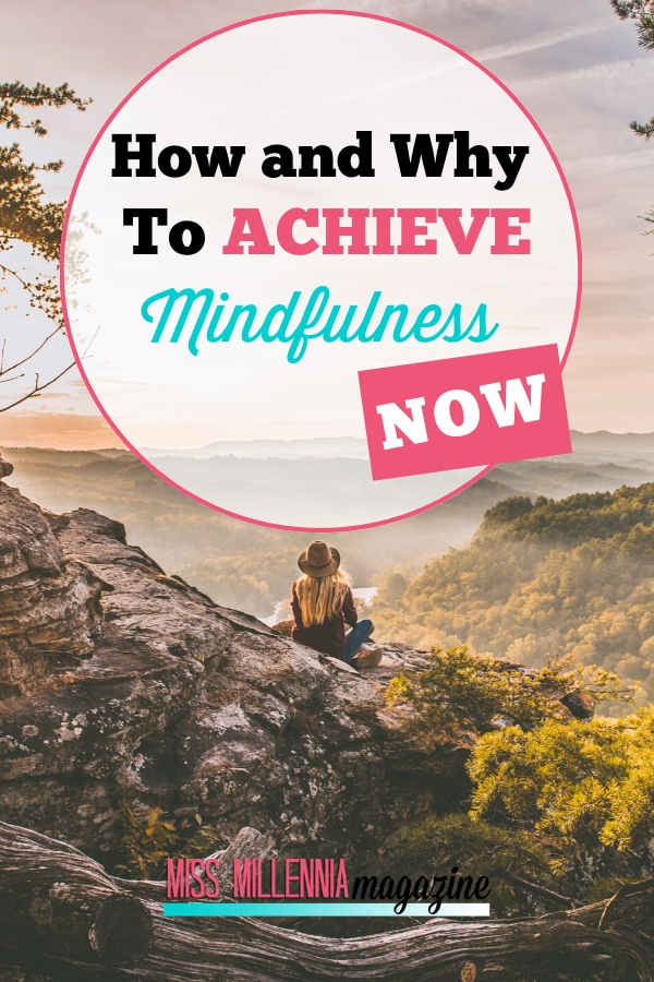 Why to Achieve Mindfulness
