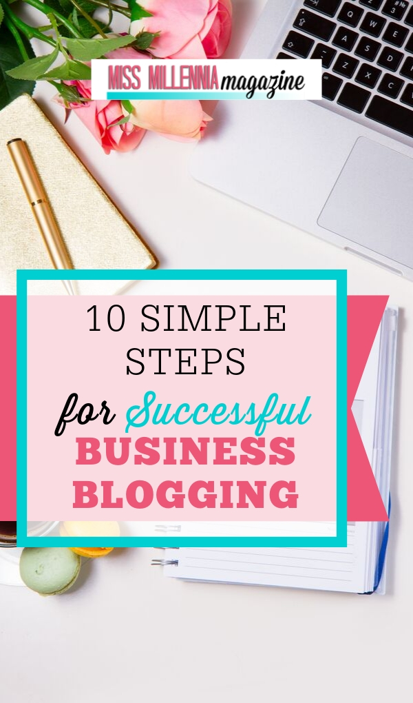10 Steps for Blogging Business