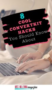 Know About Cool ConvertKit hacks