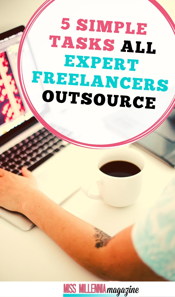 5 Tasks all expert freelancers outsource