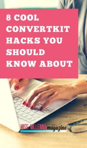 8 Cool ConvertKit Hacks