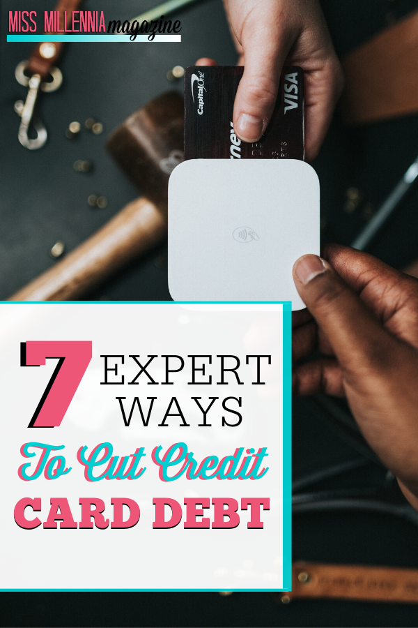 7 Expert Ways to Cut Credit Card Debt