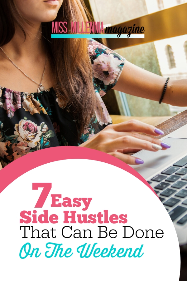 7 Easy Side Hustles That Can Be Done On The Weekend