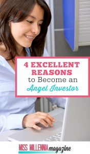 Reasons to Become an Angel Investor
