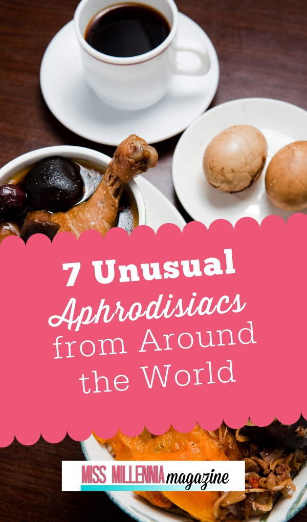 7 Unusual Aphrodisiacs from Around the World