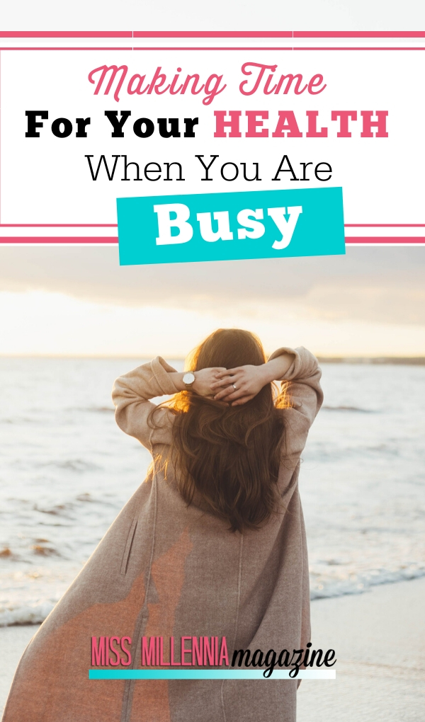 Make Time in busy schedule for health