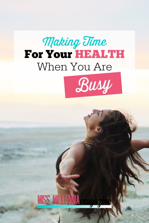 Making Time For Your Health