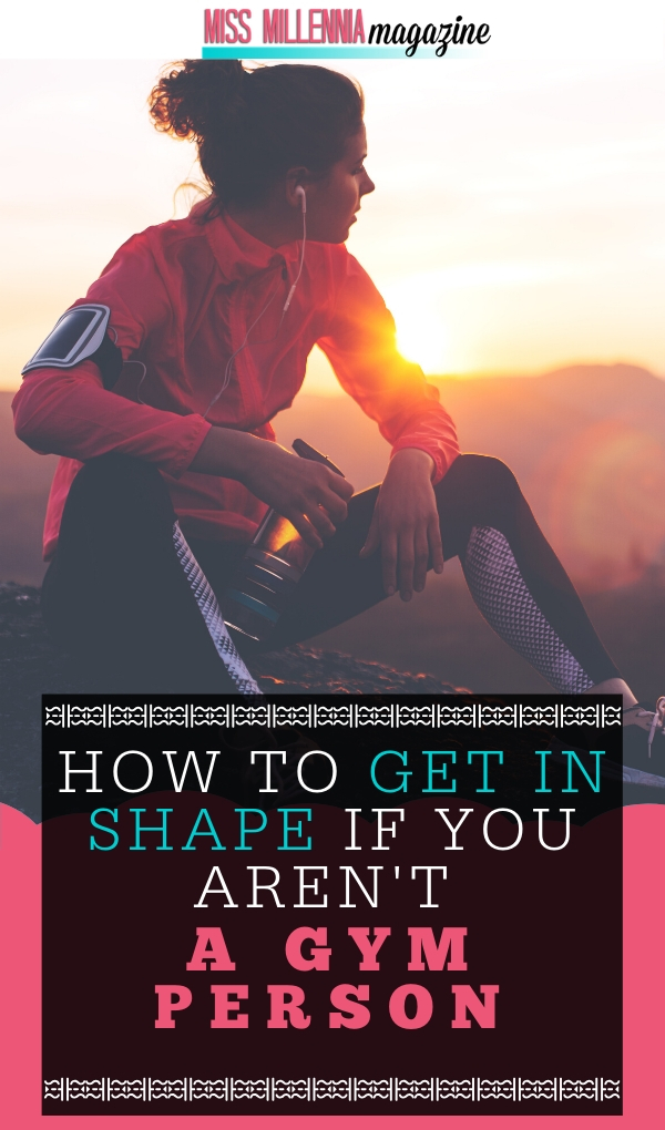 Learn How To Get In Shape