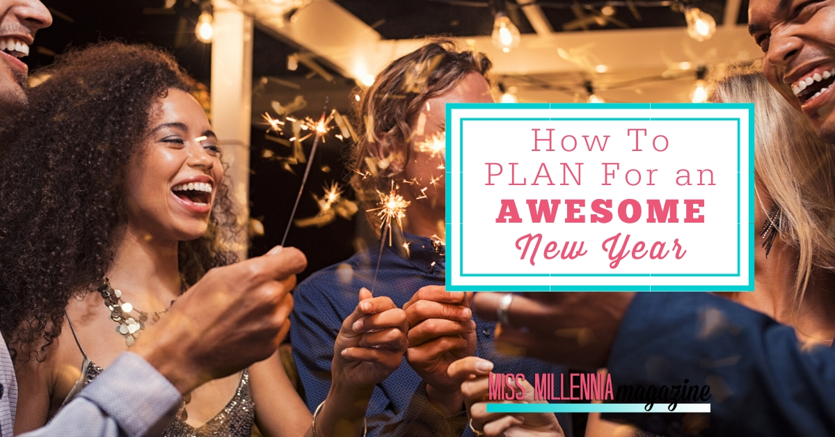 How To Plan For an Awesome New Year