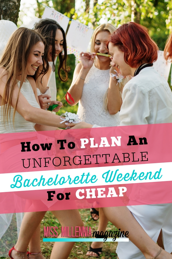 Plan Unforgettable Bachelorette Weekend