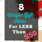 Unique Gift Ideas Under $50