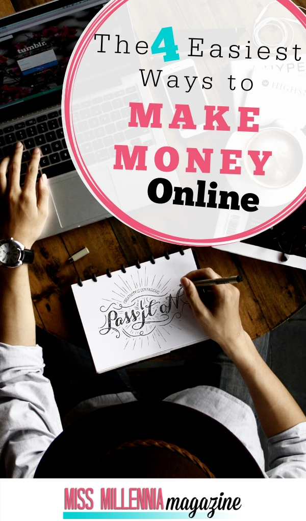 The 4 Easiest Ways to Make Money Online