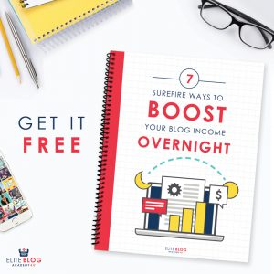 7 Surefire ways to BOOST your blog INCOME OVERNIGHT_SQUARE2
