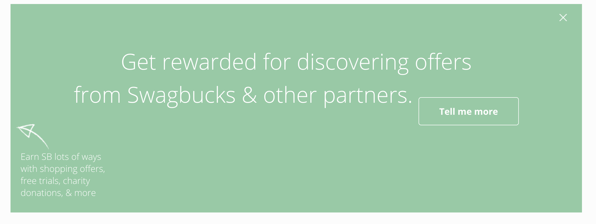 get rewarded for discovering offers from Swagbucks and other partners