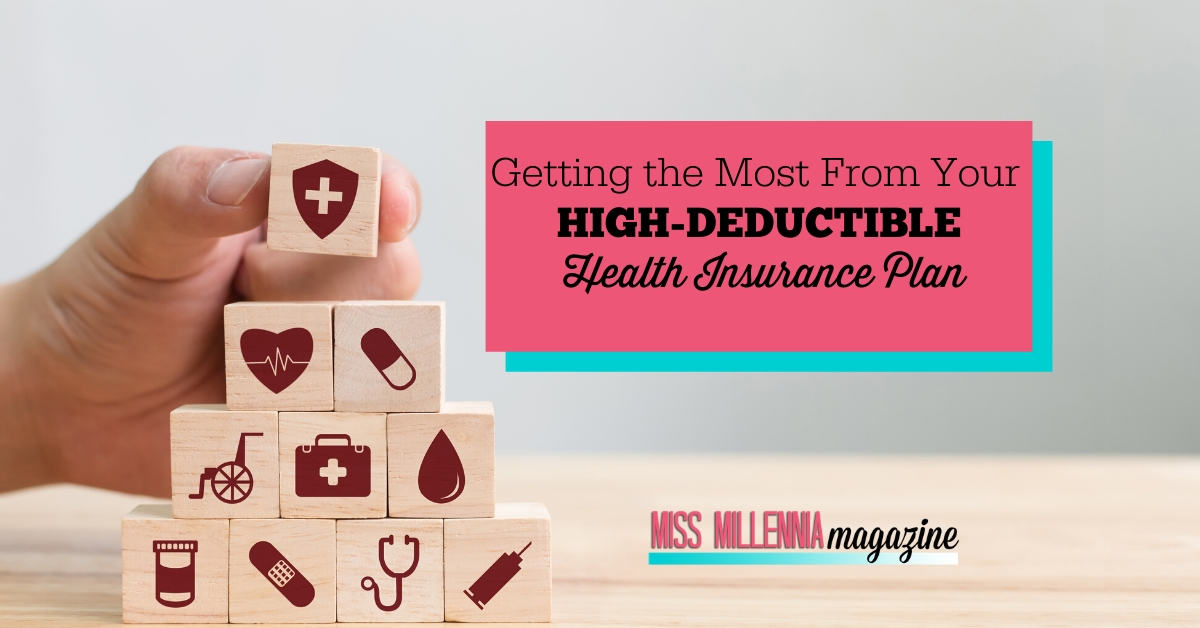 Getting the Most From Your High-Deductible Health ...