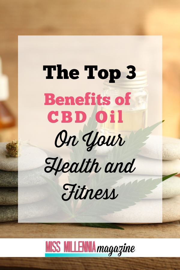 The-Top-3-Benefits-of-CBD-Oil-on-Your-Health-and-Fitness
