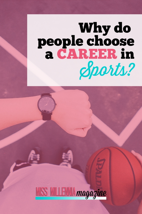 Why-do-people-choose-a-career-in-sports