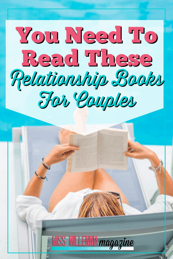 You Need To Read These 8 Relationship Books For Couples