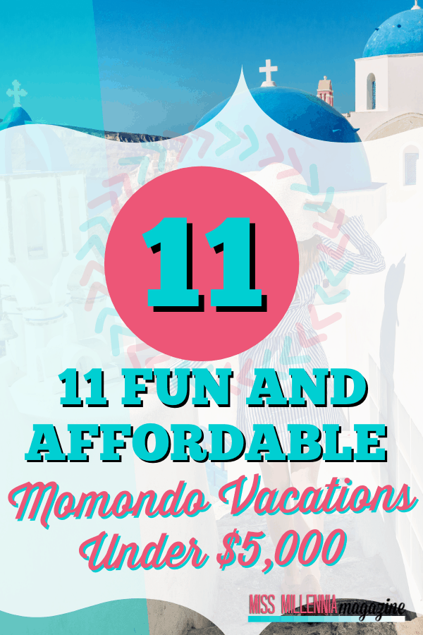 11 Fun and Affordable Momondo Vacations Under $5,000
