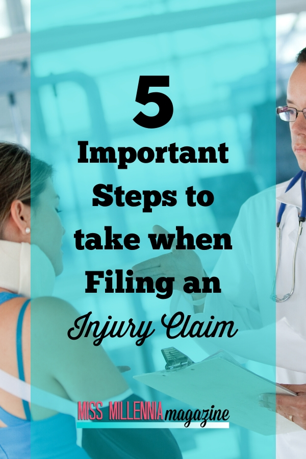 5 Important Steps to take when Filing an Injury Claim