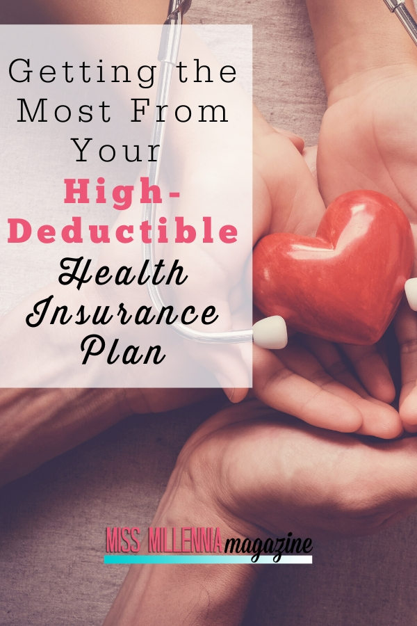 Getting-the-Most-From-Your-High-Deductible-Health-Insurance-Plan