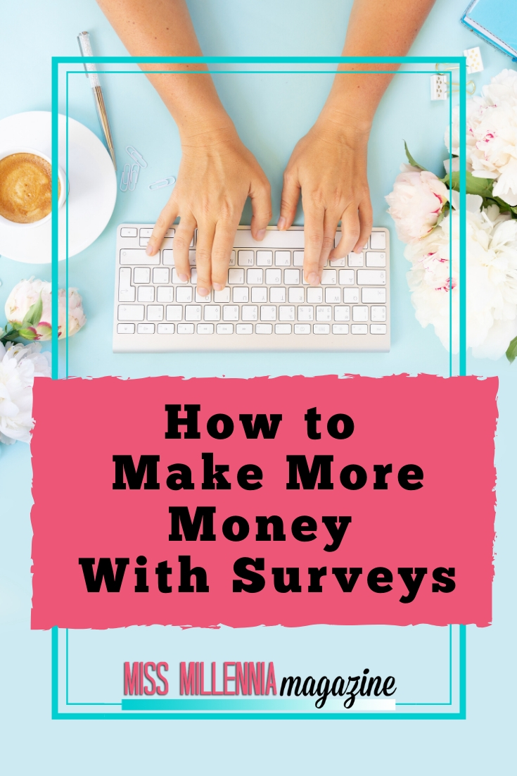 How to Make More Money With Surveys