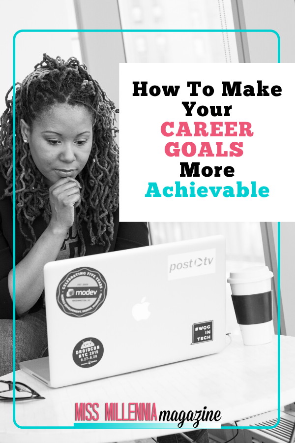 How-To-Make-Your-Career-Goals-More-Achievable