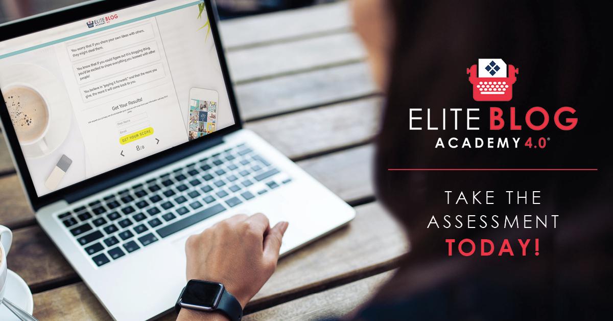 Elite Blog Academy 4.0 assessment