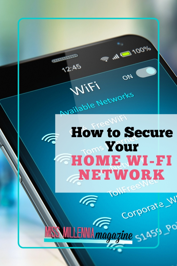 How to Secure Your Home Wi-Fi Network