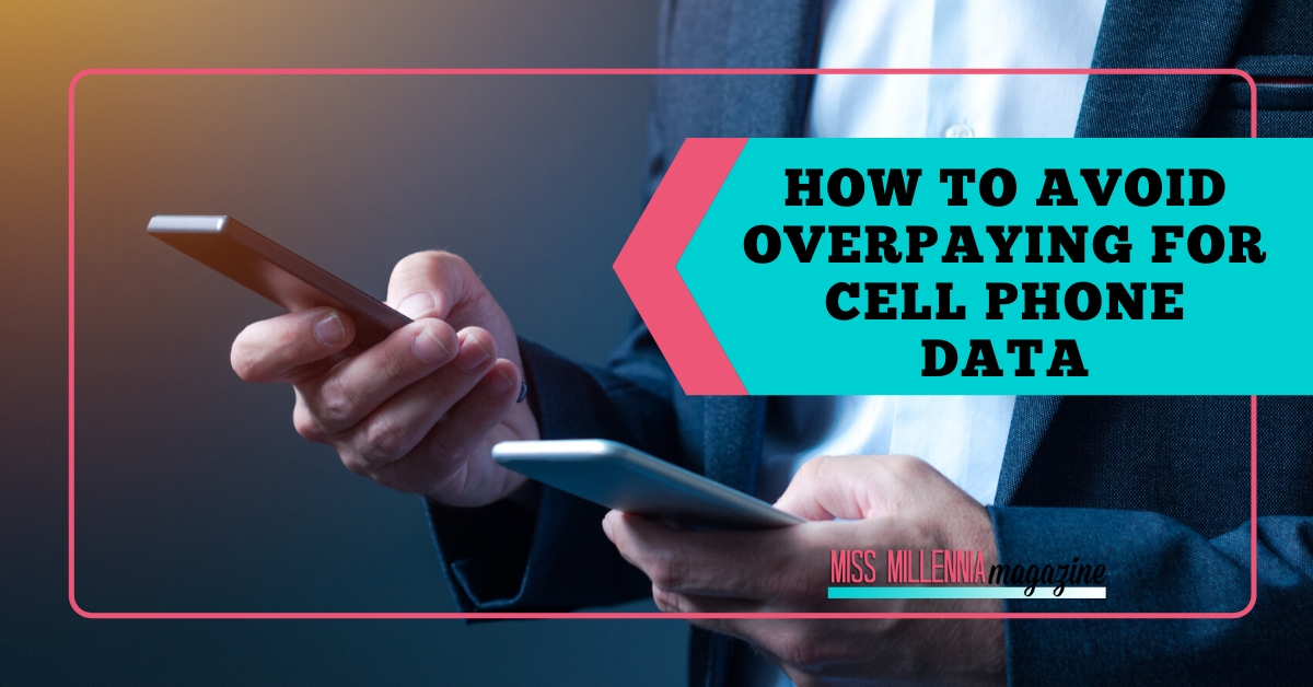 How to Avoid Overpaying for Cell Phone Data