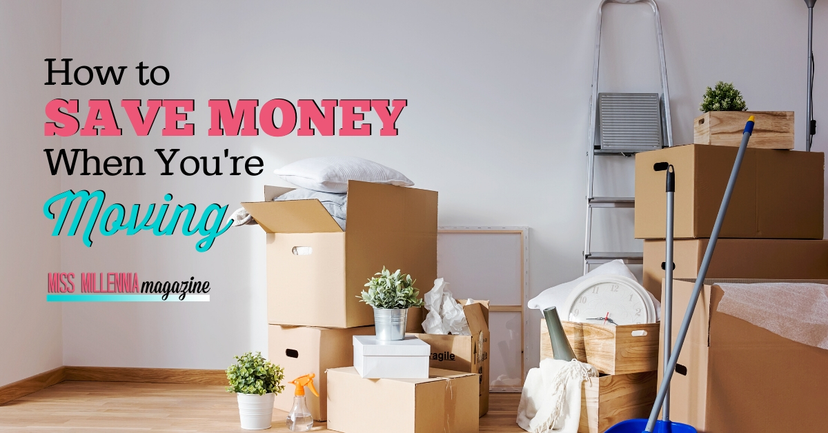 How to Save Money When You're Moving