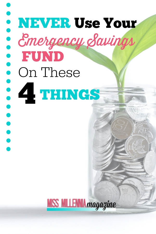 3-Never-Use-Your-Emergency-Savings-Fund-on-These-4-Things