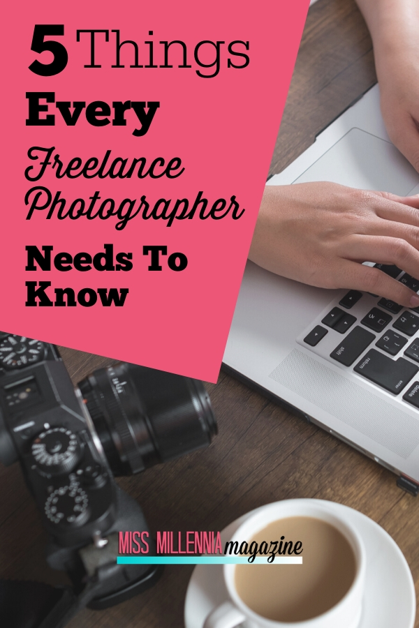 2-Things-Every-Freelance-Photographer-Needs-To-Know