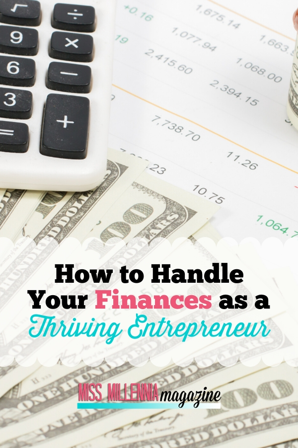 How to Handle Your Finances as a Thriving Entrepreneur