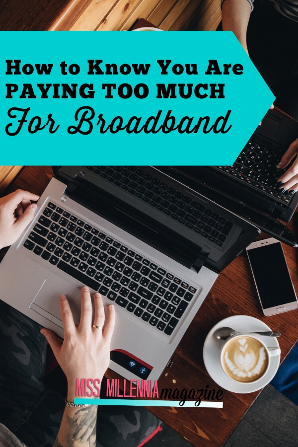 How to Know You Are Paying Too Much For Broadband