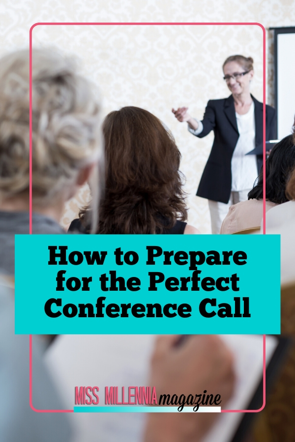 How to Prepare for the Perfect Conference Call