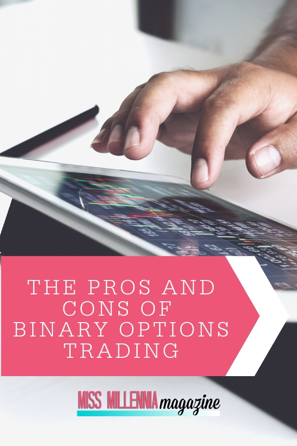The Pros and Cons of Binary Options Trading
