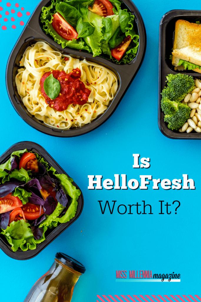 Is HelloFresh Worth It?