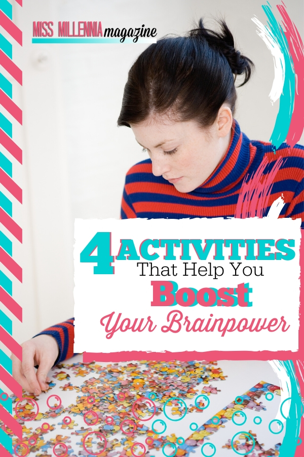 4 Activities That Help You Boost Your Brainpower