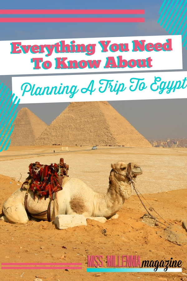 Everything You Need To Know About Planning A Trip To Egypt