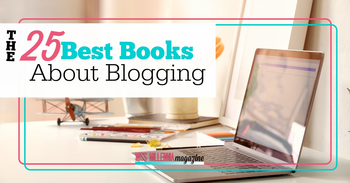The 25 Best Books About Blogging