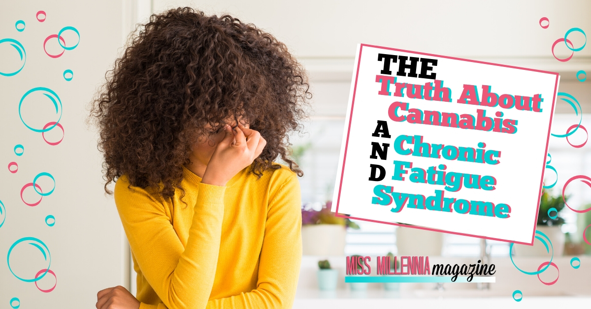 The Truth About Cannabis and Chronic Fatigue Syndrome