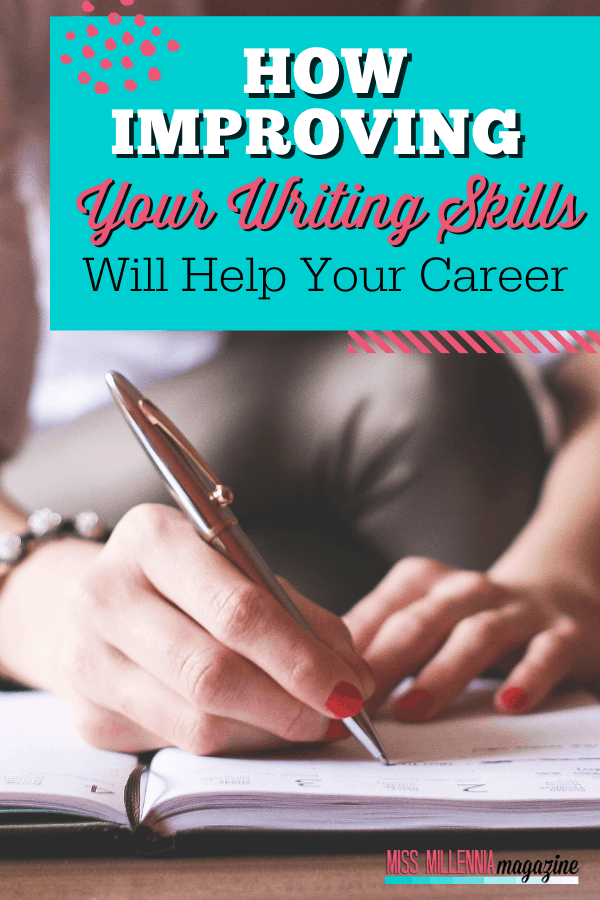 How Improving Your Writing Skills Will Help Your Career