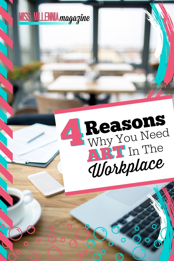 4-Reasons-Why-You-Need-Art-In-The-Workplace