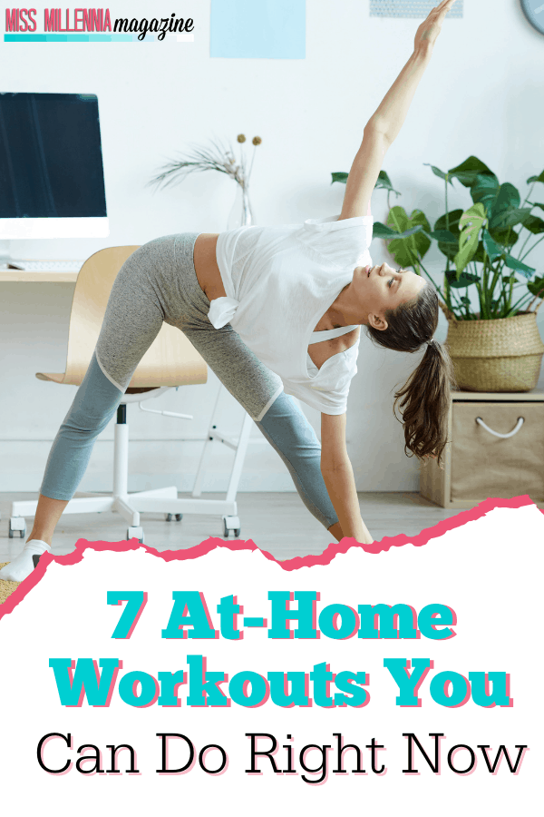 7 At Home Workouts You Can Do Right Now